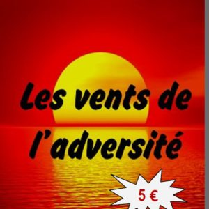 Les vents de l'adversité