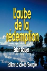 Voix de l'évangile aube de la redemption